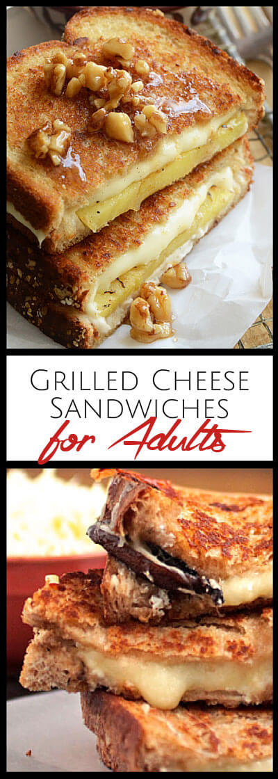 Grilled Cheese sandwiches just for adults! Gourmet cheeses, jam, spicy peppers, bacon, mushrooms, veggies, fruit and even chocolate!