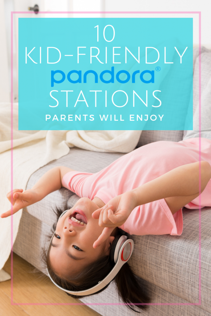 Listening to music with our kids is so much fun. Enjoy these kid-friendly Pandora stations you all can move and groove to.