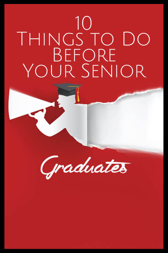 10 Things to Do Before Your Senior Graduates