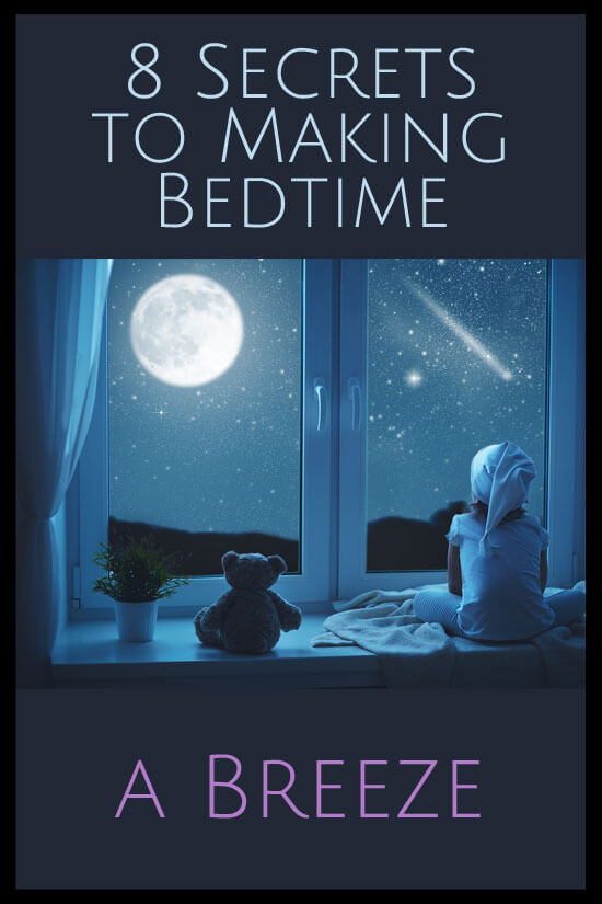 8 Secrets to Making Bedtime a Breeze