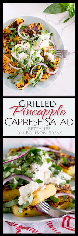 Summer perfect! This Grilled Pineapple Caprese Salad is a perfect side dish or main!
