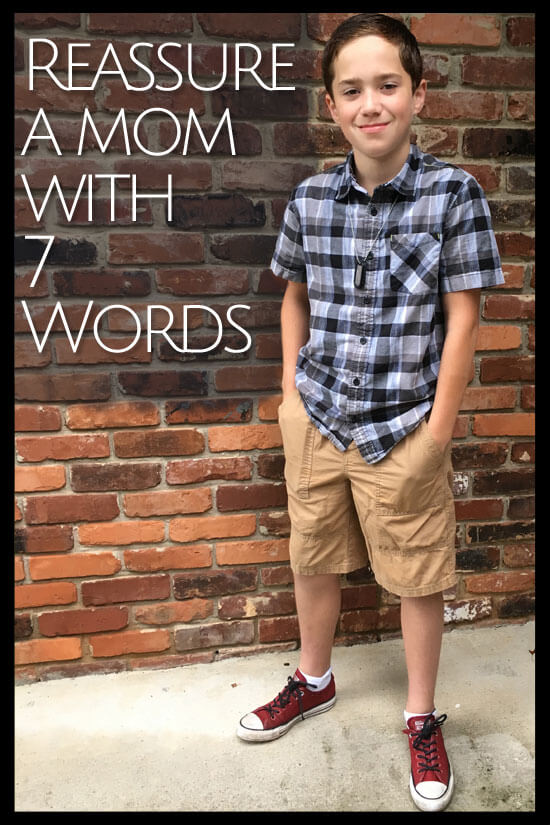 One quick email to his new middle school teachers. A 7 word response that rocked me.