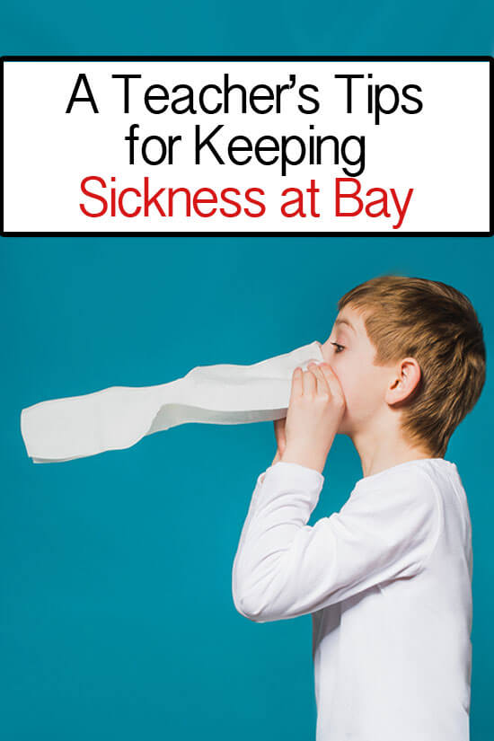 A teacher's tips for keeping sickness at bay and keeping your kid healthy this school year.