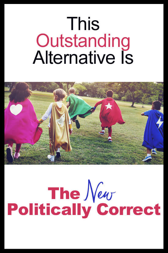 The New Politically Correct