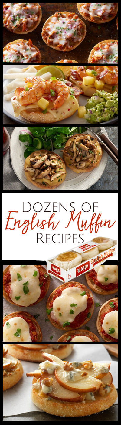 quick and easy English Muffin recipes for breakfast, lunch and dinner