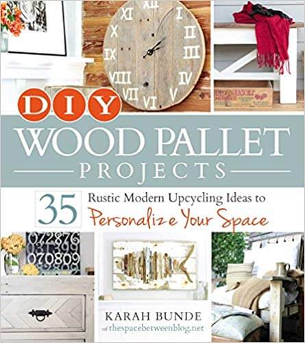 DIY Wood Pallet Projects by Karah Bunde