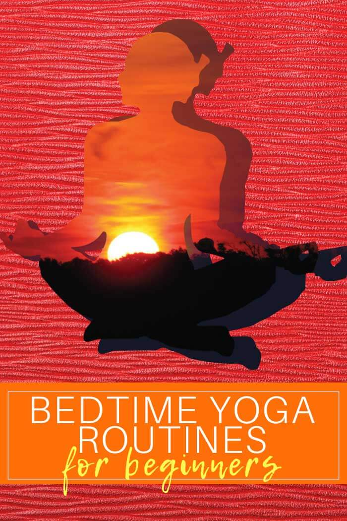 These simple bedtime yoga routines will help you get a good night of sleep. Take a moment to relax. You owe yourself that! #Yoga #yogaroutines #yogaforbeginners #bedtimeyoga #selfcare