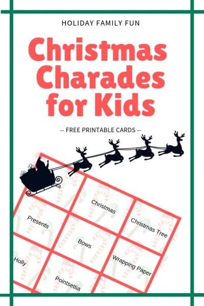 Christmas Charades for Kids with FREE printable cards - family fun during the holidays that is free - play a round and make some great memories with your kids