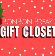 BonBon Break Gift Closet