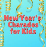 New Year's Charades for Kids with Printable Cards