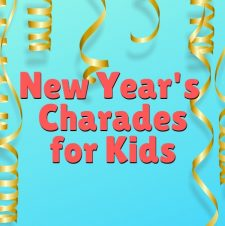 New Year's Eve Charades with Kids – free printable cards included